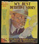 My best detective story : an anthology of stories chosen by their own authors