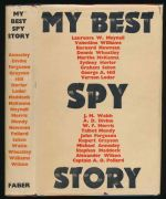 My best spy story : a collection of stories chosen by their own authors