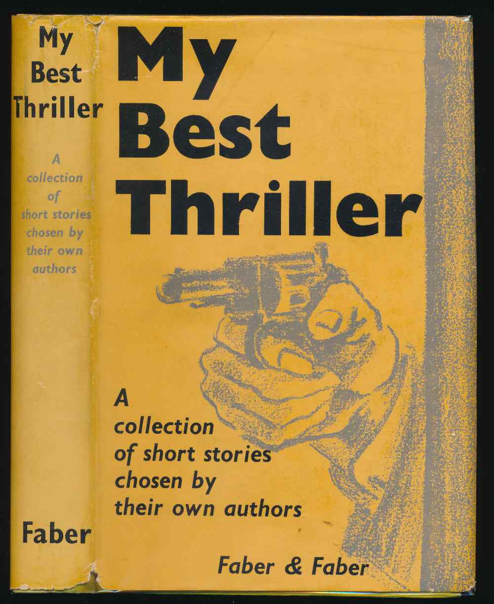 My best thriller : a collection of stories chosen by their own authors
