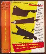 Butcher, baker, murder-maker