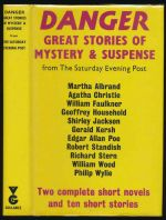 Danger : great stories of mystery and suspense from the Saturday Evening Post