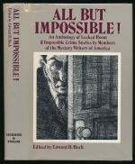 All but impossible! An anthology of locked room and impossible crime stories