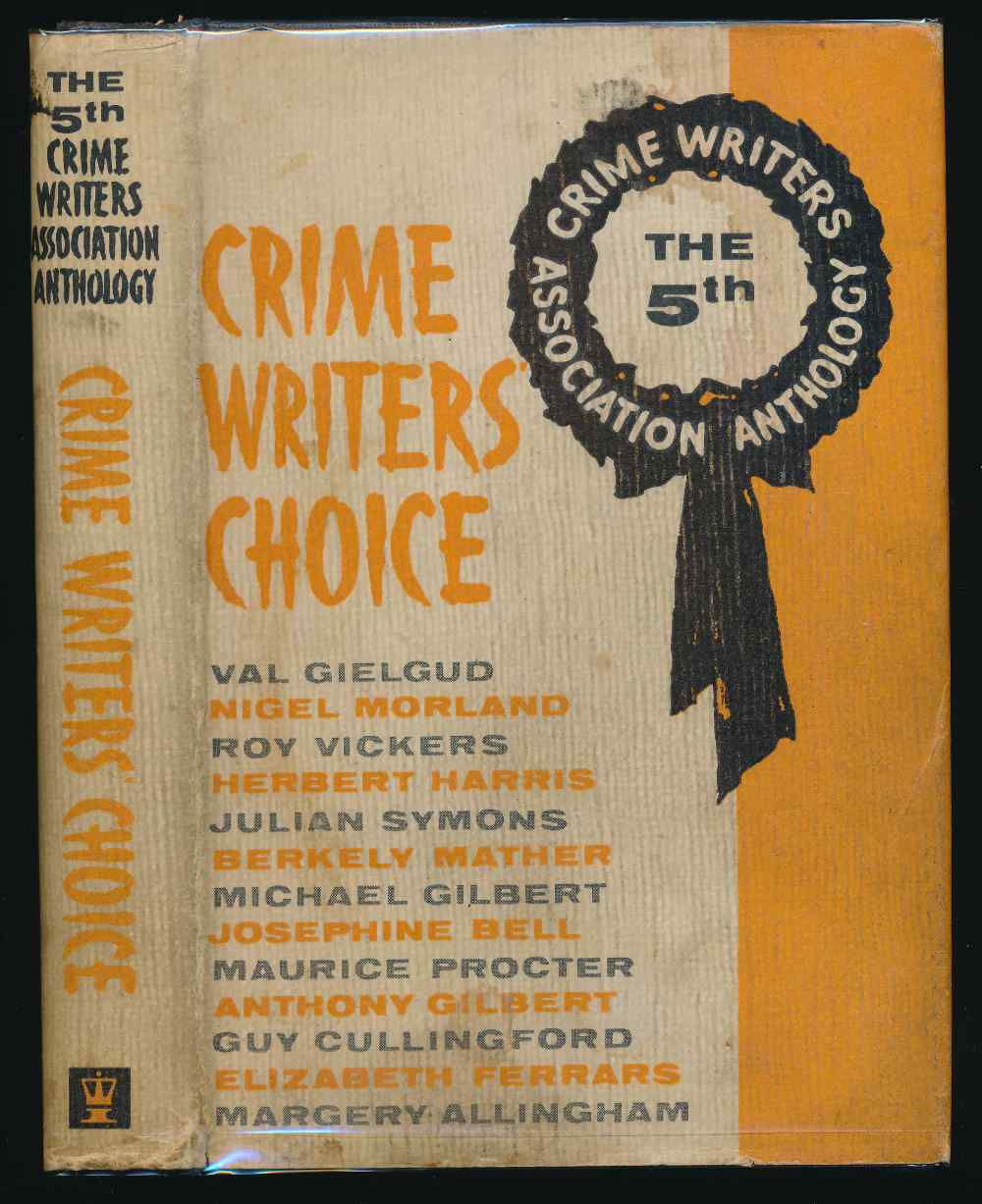 Crime writers' choice : the fifth anthology of the Crime Writers' Association