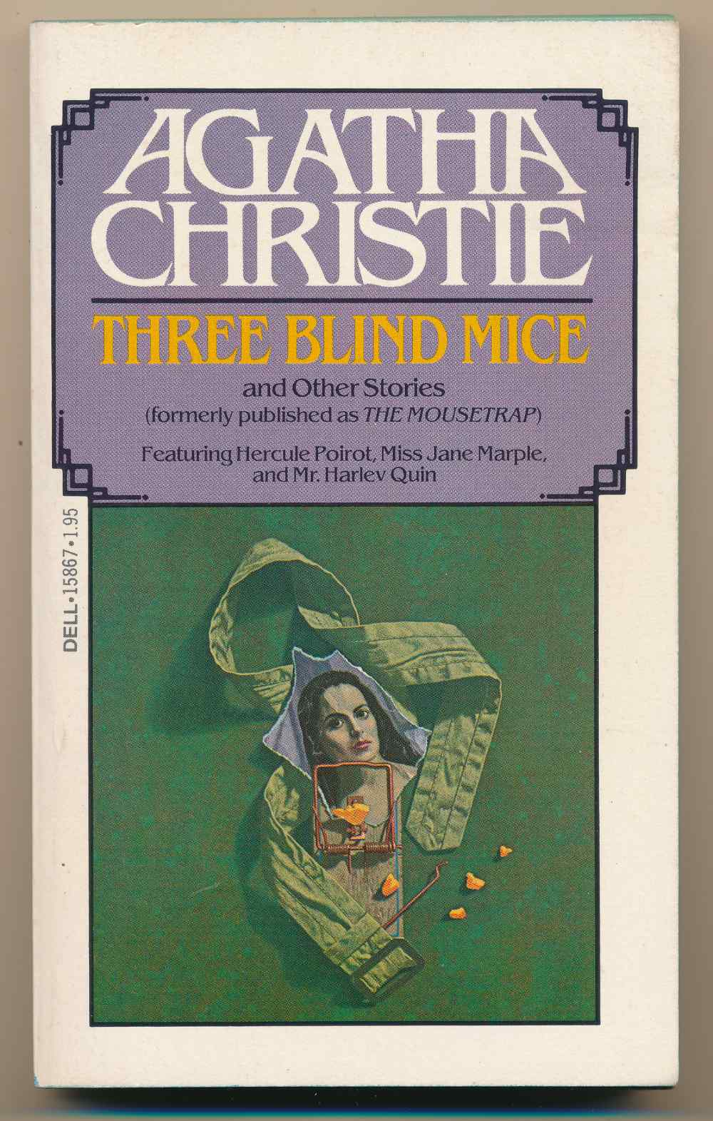 Three blind mice and other stories (formerly published as The Mousetrap)