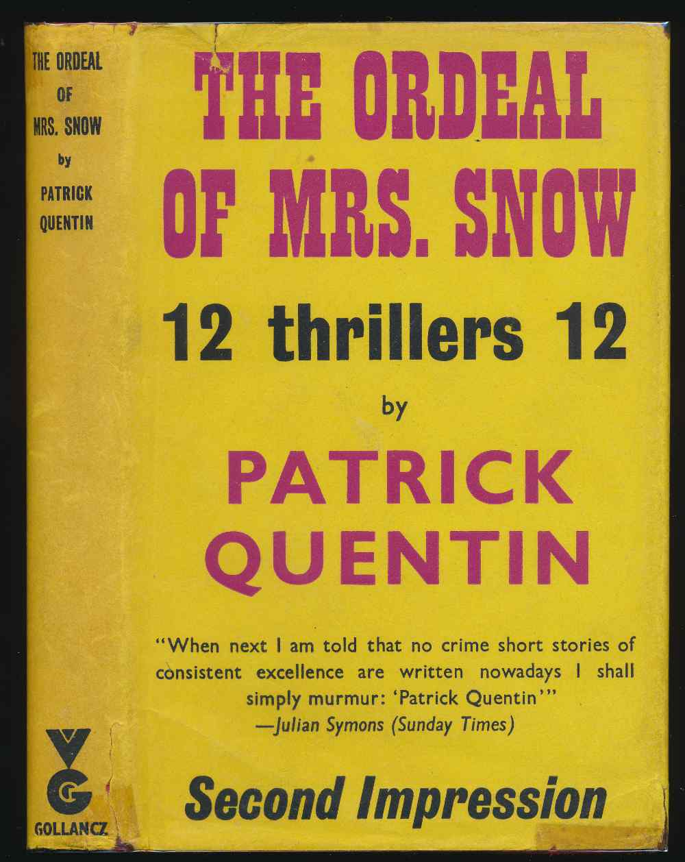 The ordeal of Mrs. Snow and other stories
