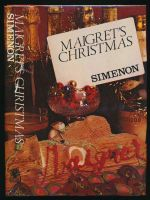 Maigret's Christmas : complete Maigret short stories. Volume I
