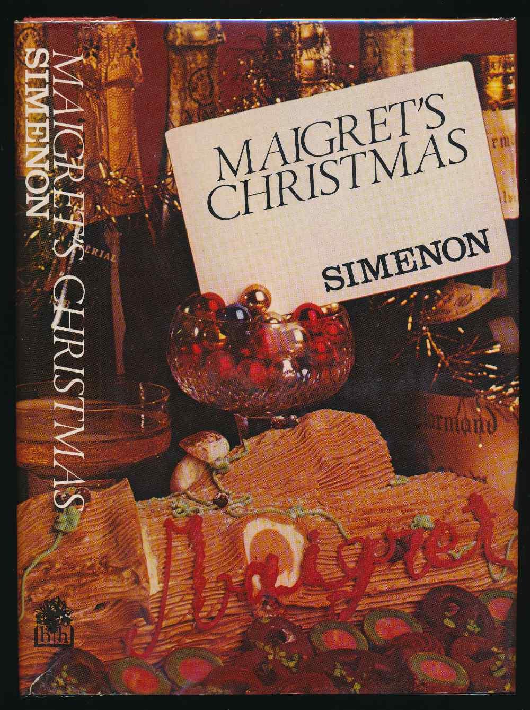 Maigret's Christmas : complete Maigret short stories. Volume I