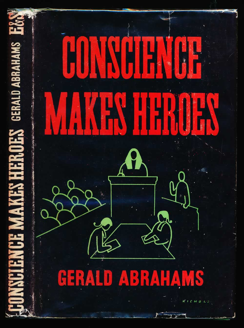 Conscience makes heroes