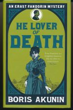 He lover of death : the further adventures of Erast Fandorin