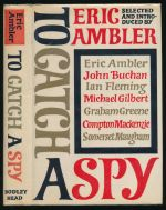 To catch a spy : an anthology of favourite spy stories