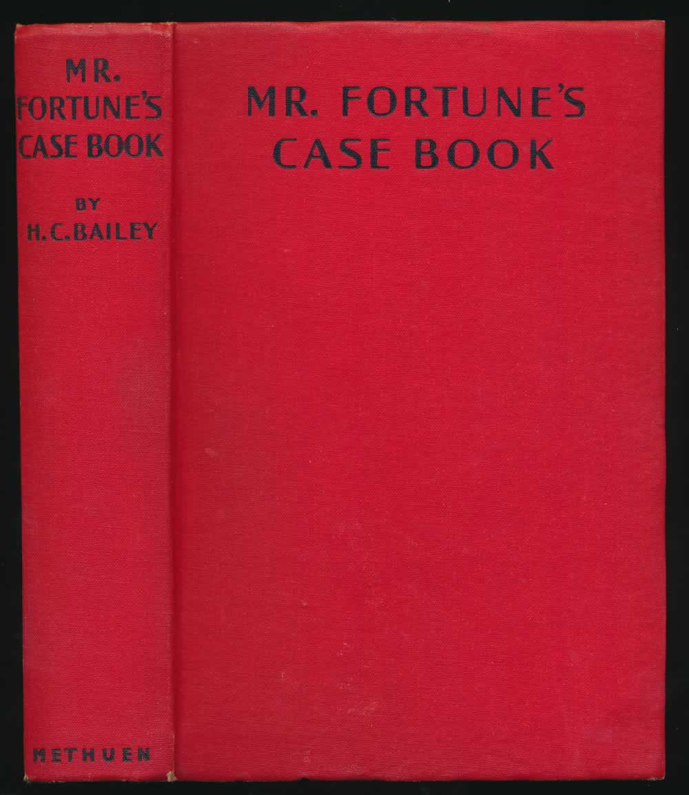 Mr. Fortune's case book, containing Call Mr. Fortune ; Mr. Fortune's practice ; Mr. Fortune's trials ; Mr. Fortune, please