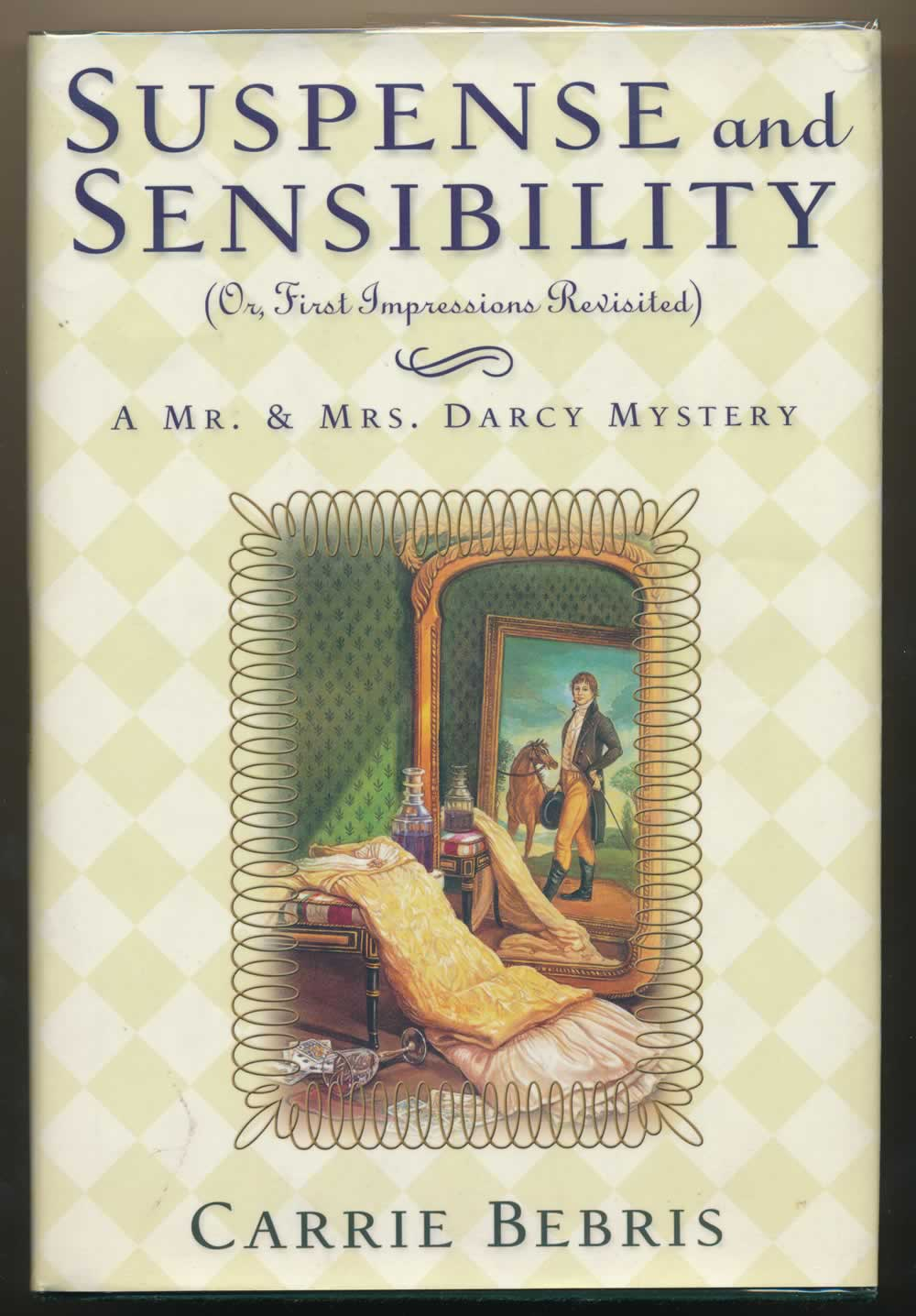 Suspense and sensibility, or, First impressions revisited : a Mr. and Mrs. Darcy mystery