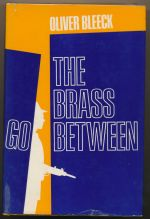The brass go-between