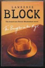 The burglar in the rye : a Bernie Rhodenbarr mystery
