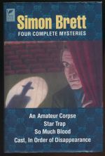 Four complete mysteries : An amateur corpse ; Star trap ; So much blood ; Cast in order of disappearance