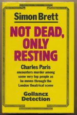 Not dead, only resting : a crime novel