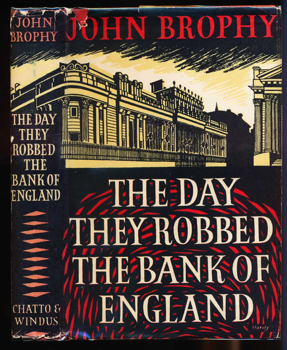 The day they robbed the Bank of England : a novel