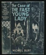 The case of the fast young lady