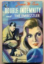 Double indemnity; and, The embezzler