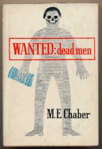 Wanted, dead men : a new Milo March adventure