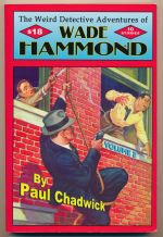 The weird detective adventures of Wade Hammond : volume 2