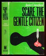 Scare the gentle citizen