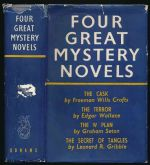 Four great mystery novels : The cask ; The terror ; The W plan ; and, The secret of Tangles