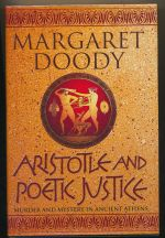 Aristotle and poetic justice : an Aristotle and Stephanos novel