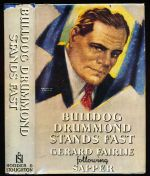 Bulldog Drummond stands fast