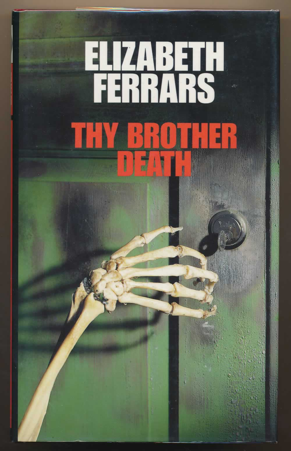 Thy brother death