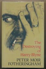 The destroying of Harry Blyne