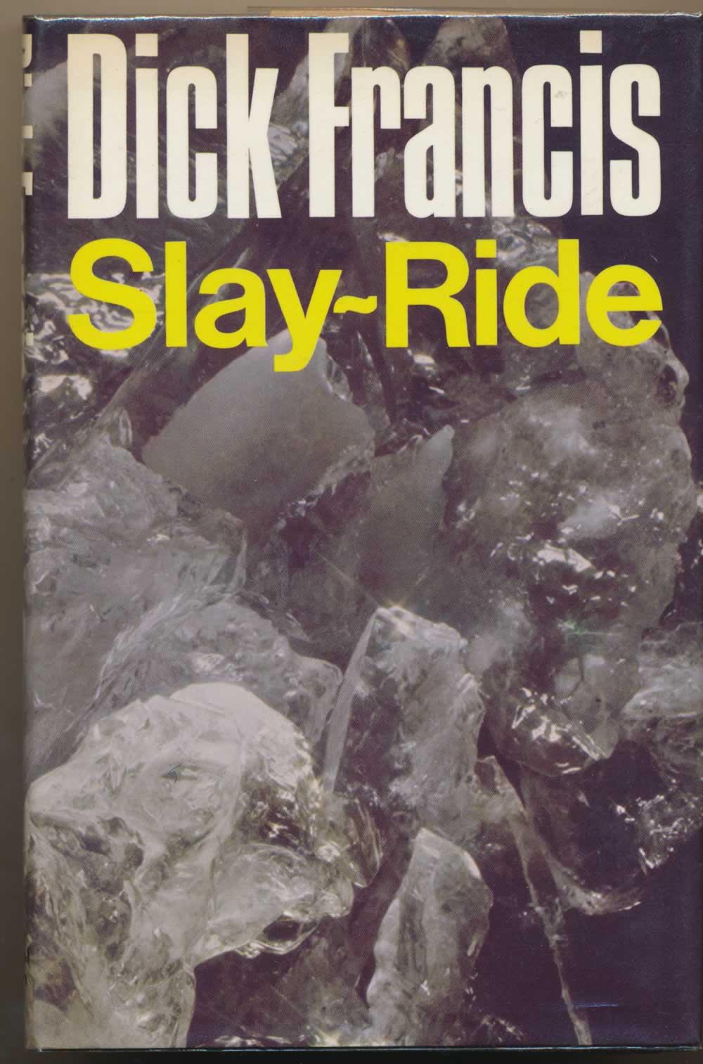 Slay-ride