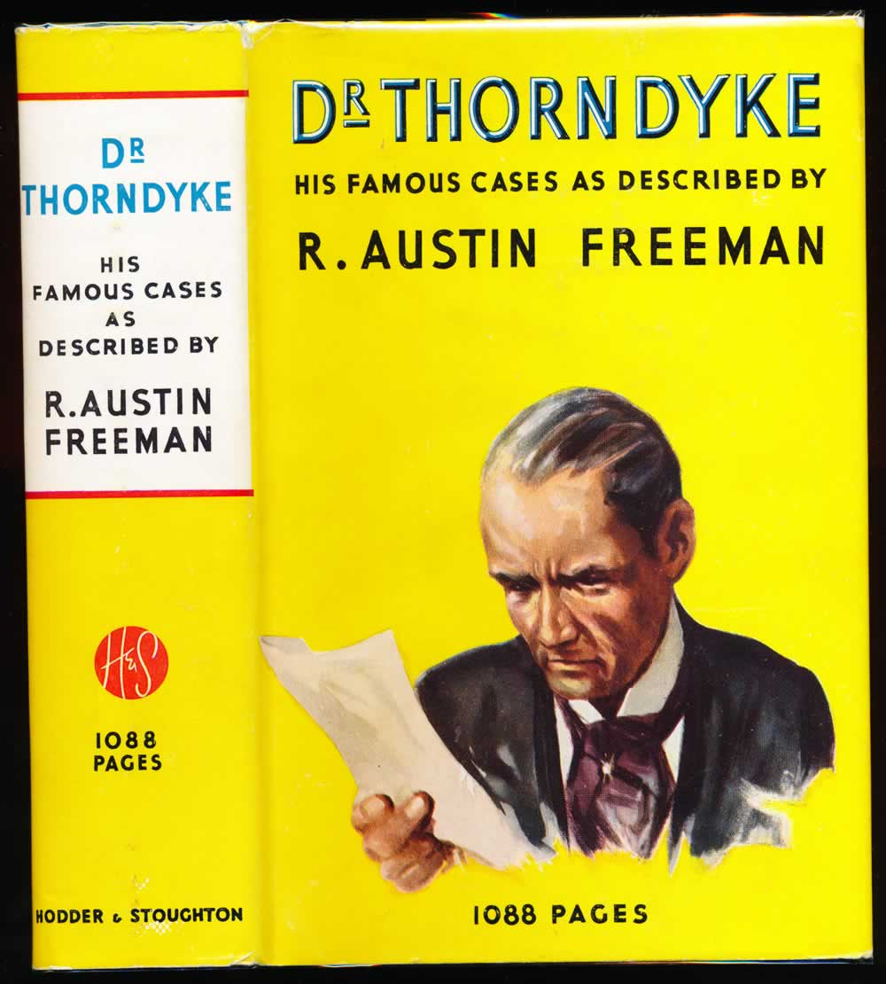 The famous cases of Dr. Thorndyke : thirty-seven of his criminal investigation as set down