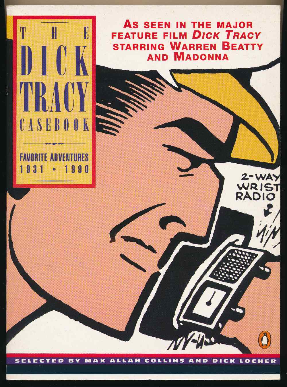 The Dick Tracy casebook : favourite adventures 1931-1990