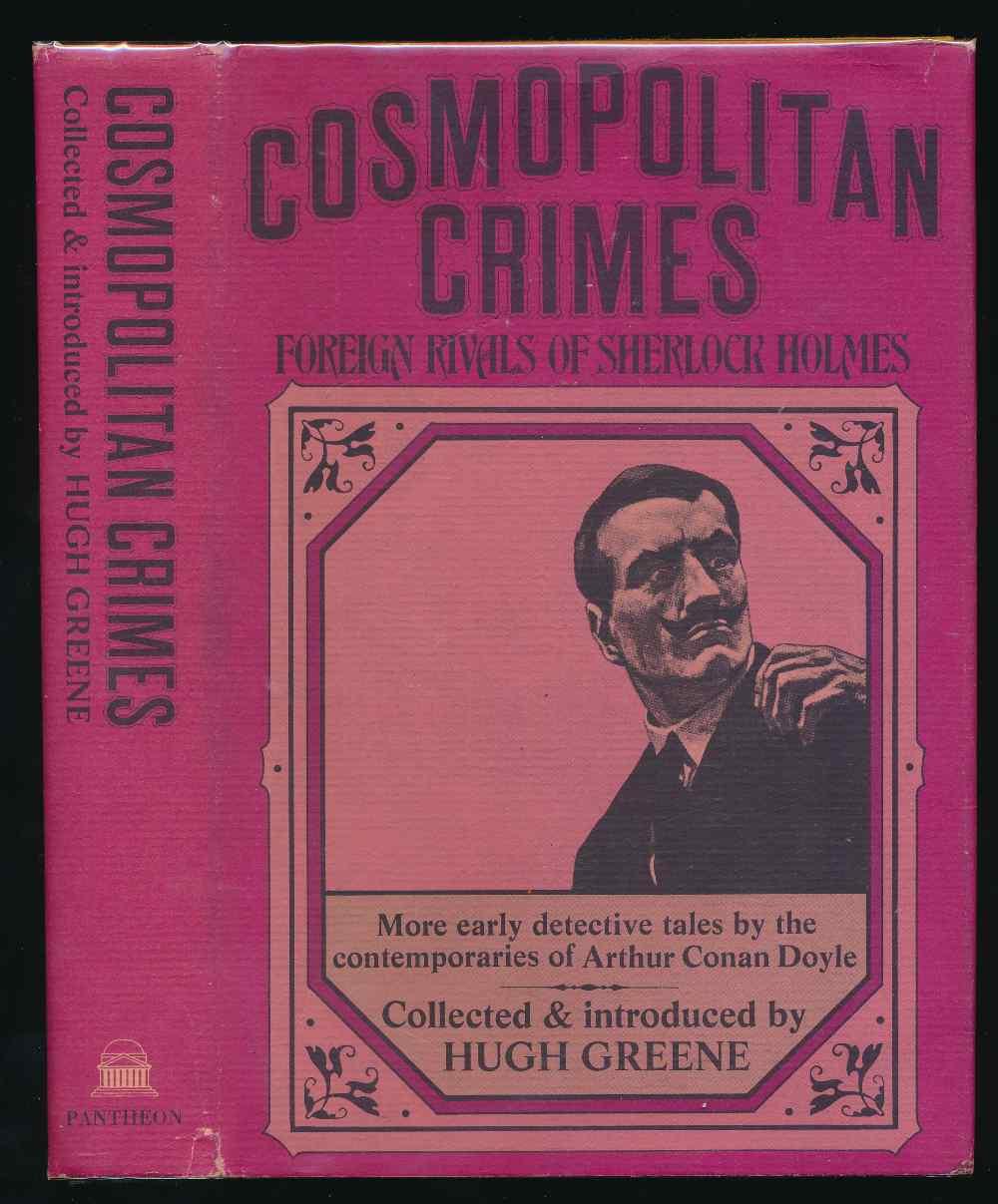 Cosmopolitan crimes: foreign rivals of Sherlock Holmes