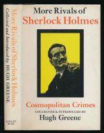 More rivals of Sherlock Holmes: cosmopolitan crimes