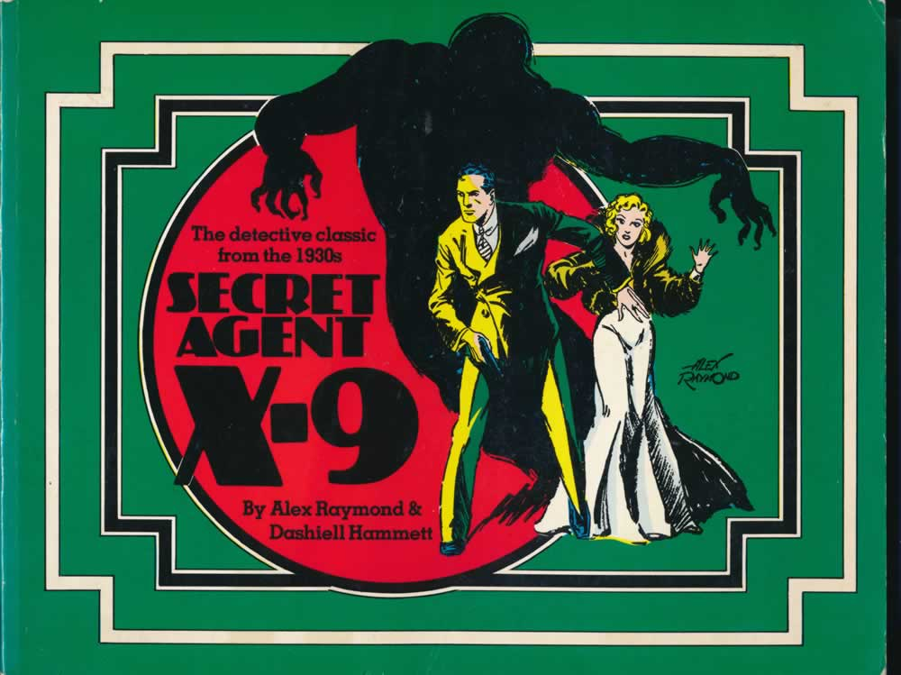 Secret agent X-9 : the detective classic from the comics' Golden Age