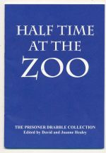 Half time at the zoo : the Prisoner Drabble collection