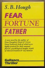 Fear fortune, father