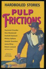 Pulp frictions : hardboiled stories