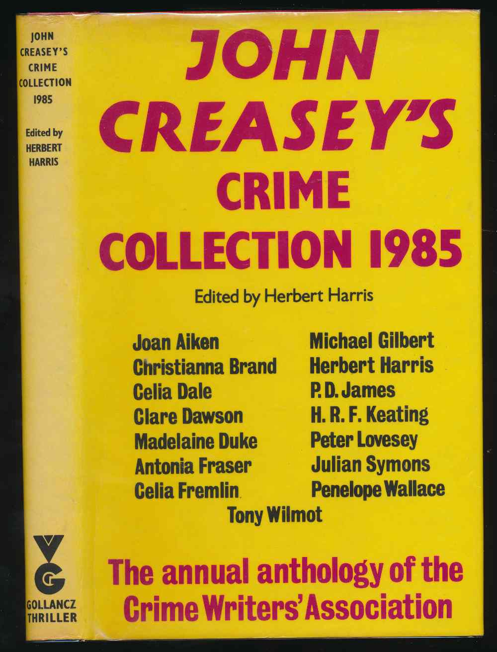 John Creasey's crime collection 1985 : an anthology by members of the Crime Writers' Association