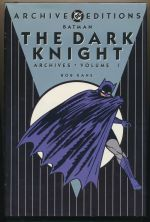 Batman: the dark knight archives: volume I