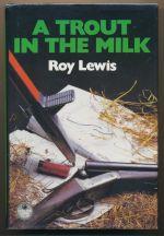 A trout in the milk: an Arnold Landon novel