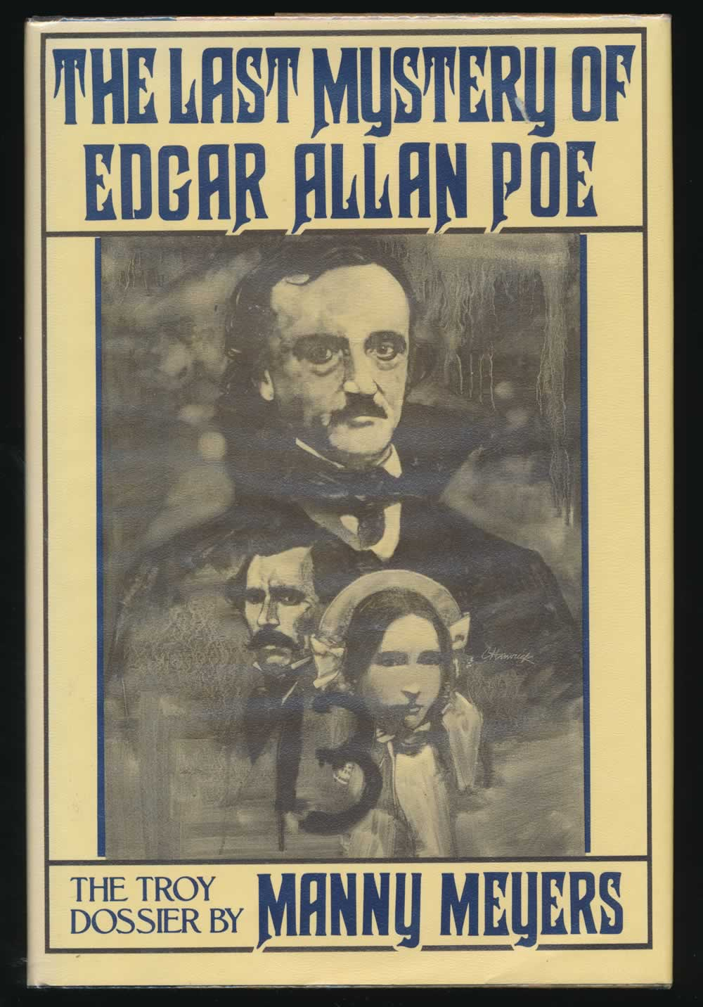The last mystery of Edgar Allan Poe: the Troy dossier