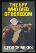 The spy who died of boredom: a novel