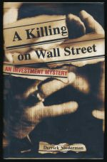 A killing on Wall Street: an investment mystery