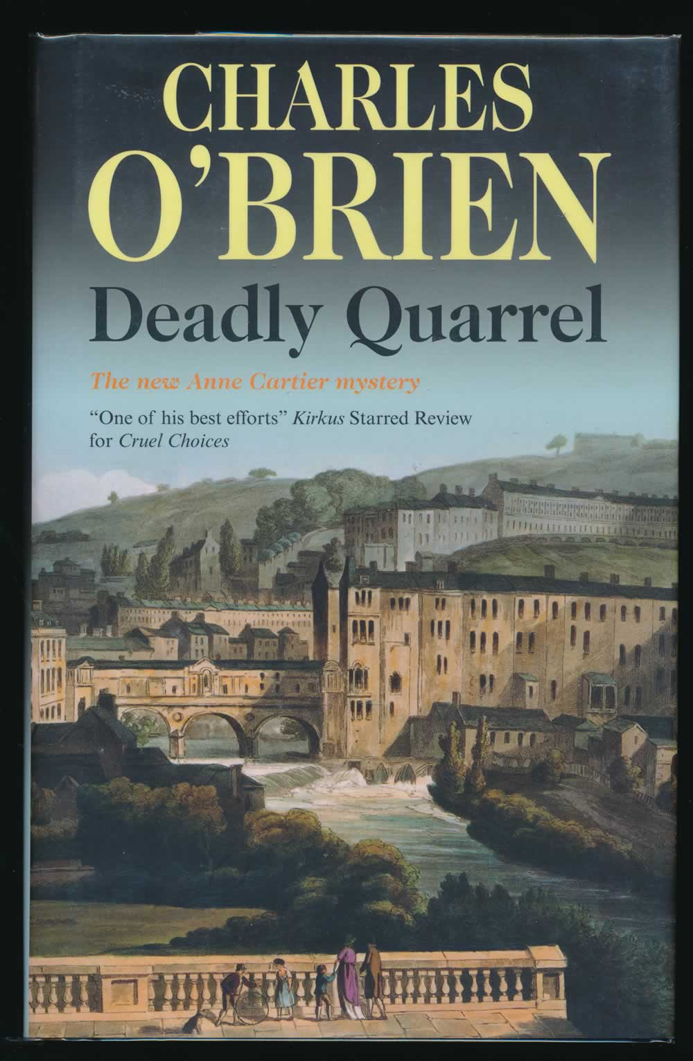 Deadly quarrel: an Anne Cartier mystery