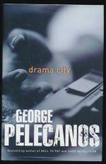 Drama city: a novel