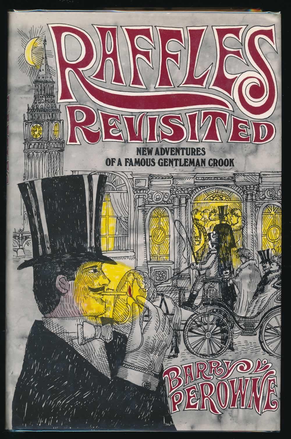Raffles revisited: new adventures of a famous gentleman crook