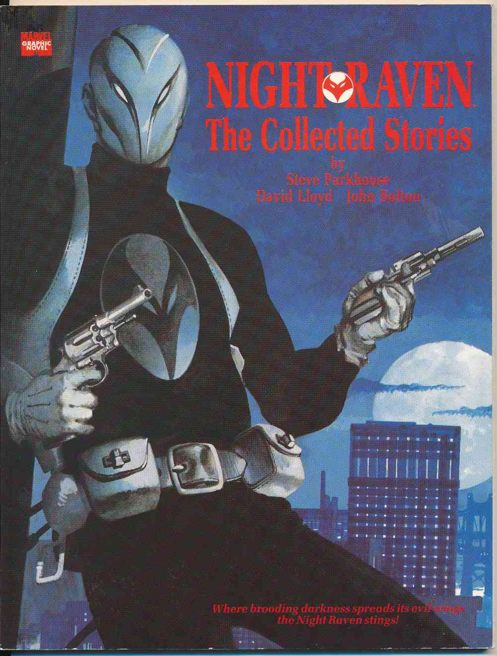 Night Raven : the collected stories